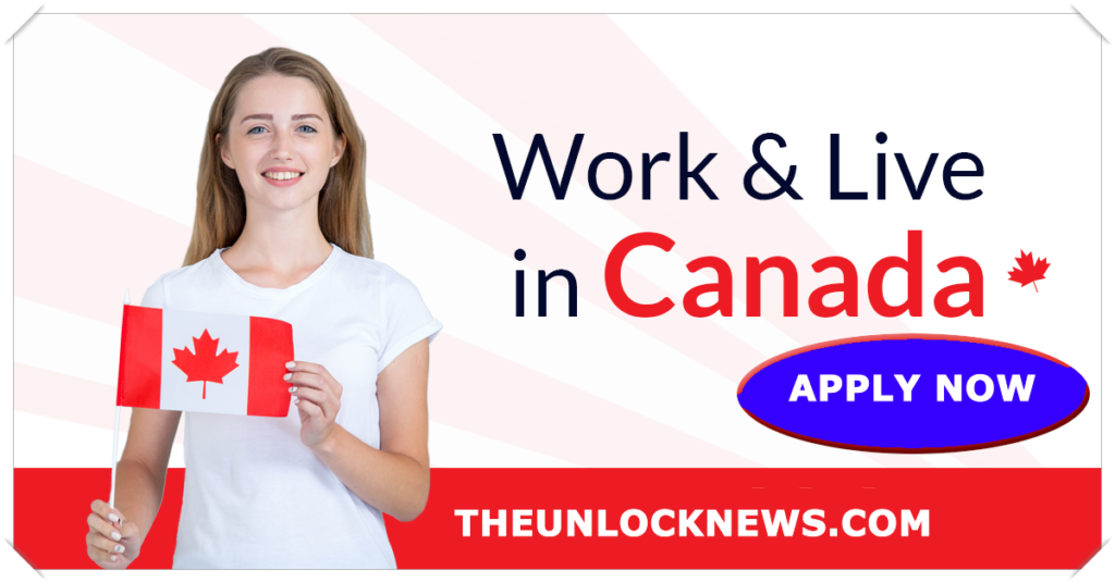 WORK LIVE IN CANADA