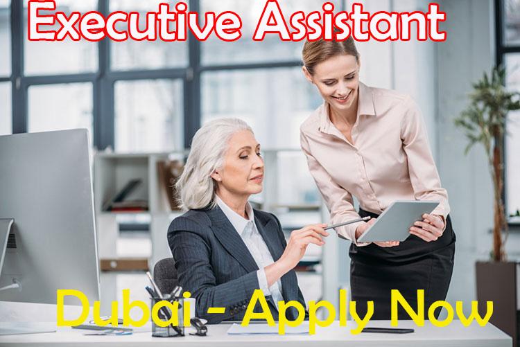 Executive Assistant - Dubai